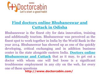 Find doctors online Bhubaneswar and Cuttack In Odisha