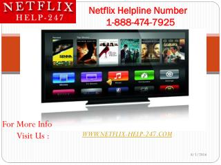 Toll Free 1-888-474-7925 (USA & CANADA) Netflix helpline number