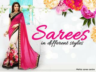 Sarees in different styles