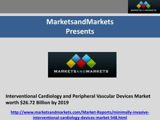 Interventional Cardiology and Peripheral Vascular Devices Market worth $26.72 Billion by 2019
