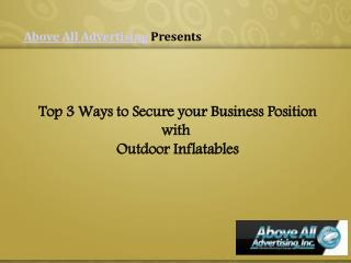 Top 3 Ways to Secure Business Position with Outdoor Inflatables