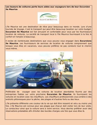 Les loueurs de voitures porte leurs aides aux voyageurs lors de leur Excursion Ile Maurice