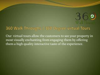 360 Walk Through | 360 Degree virtual Tours