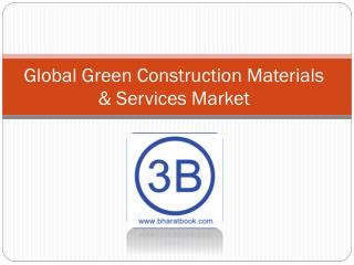 Global Green Construction Materials & Services Market