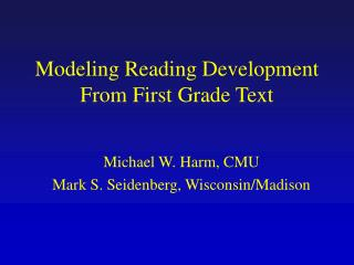 Modeling Reading Development From First Grade Text