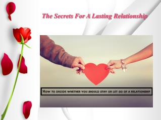 The Secrets For A Lasting Relationship