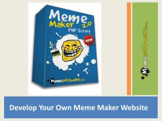 Develop your own Meme Maker Website