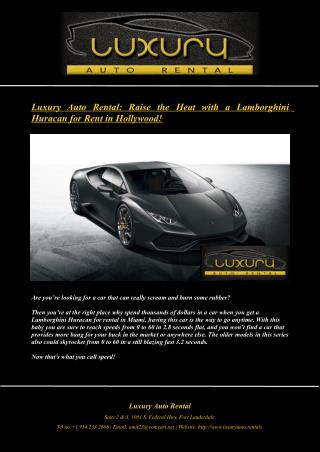 Luxury Auto Rental: Raise the Heat with a Lamborghini Huracan for Rent in Hollywood!