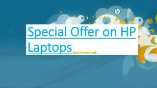 Special Offer on HP Laptops - Don't miss out!