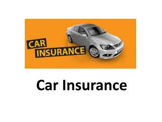 Car insurance or maybe Vehicle Insurance.