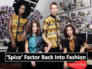 Spice Factor Back Into Fashion - Traditional African Fabrics In Contemporary Style