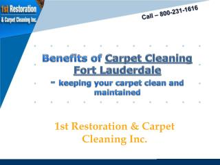 Benefits of Carpet cleaning Fort Lauderdale