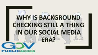 Why is Background Checking Still a Thing in Our Social Media Era?