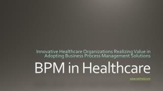 BPM in Healthcare