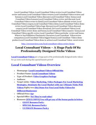Local Consultant Videos review and sneak peek demo