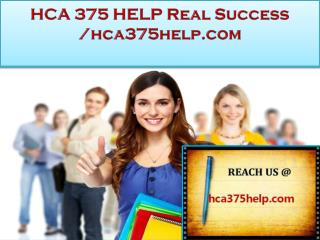 HCA 375 HELP Real Success /hca375help.com