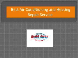 Best Air Conditioning and Heating Repair Service