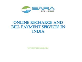 Online Recharge and Bill Payment Services in India