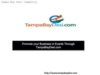 Promote your Business or Events through tampabaydesi.com