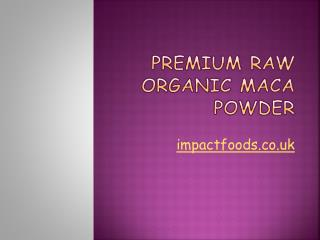 Premium Raw Organic Maca Powder