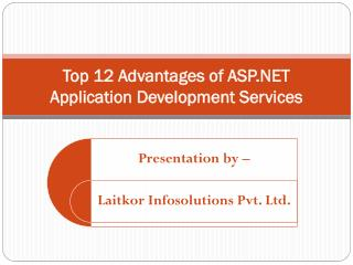 Top 12 Advantages of ASP.NET Application Development Services