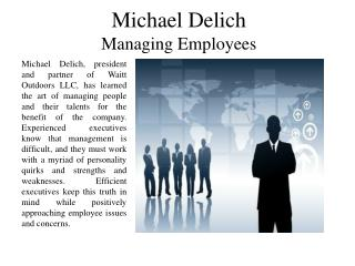 Michael Delich - Managing Employees