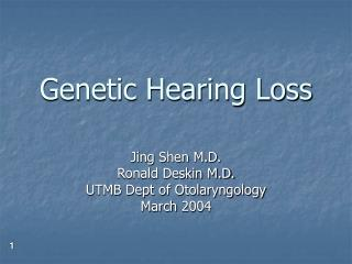 Genetic Hearing Loss