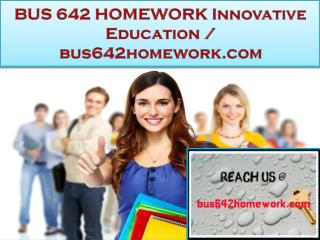 BUS 642 HOMEWORK Innovative Education / bus642homework.com