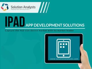 iPad App Development Company, Hire iPad App Developers- Solution Analysts