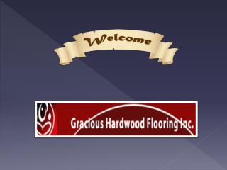 Gracious flooring - Hardwood engineered flooring Brampton