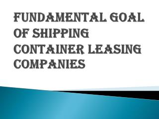 Benefits of Shipping Container Leasing Companies