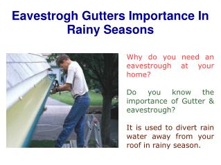 Importance Of Eavestrough Gutters In Rainy Season
