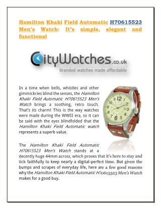 Hamilton Khaki Field Automatic H70615523 Men�s Watch: It�s simple, elegant and functional