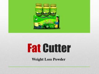 Fat Cutter - Weight Reduce Powder