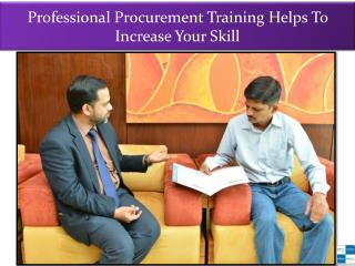 Professional Procurement Training Helps To Increase Your Skill