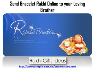 Delight your Bro By Send Bracelet Rakhi via Rakhigiftsideas.net !!