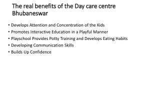 The real benefits of the Day care centre Bhubaneswar