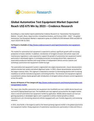 Global Automotive Test Equipment Market Expected Reach US$ 675 Mn by 2023 � Credence Research