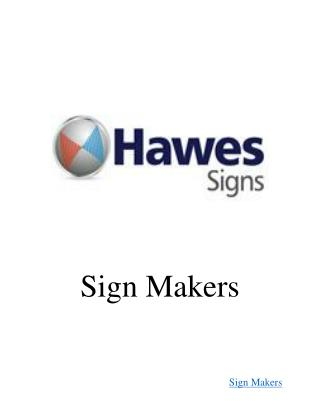 Sign Makers