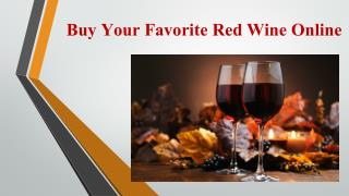 Buy your favorite Red Wine Online