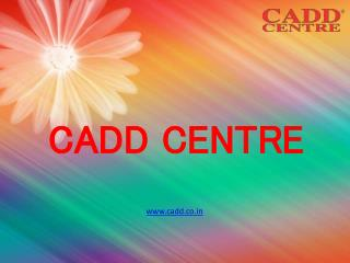 CADD Training Centre in Anna Nagar Chennai,AutoCAD Training Centre,CADD Centre Training Courses