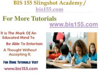 BIS 155 Slingshot Academy / bis155.com