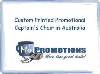 Custom Printed Promotional Captain's Chair in Australia