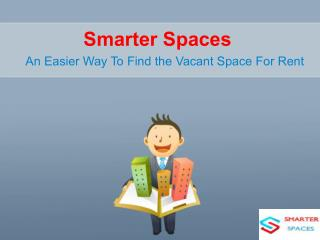 Smarter Spaces - An Easier Way To Find the Vacant Space For Rent