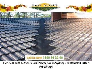 Get Best Leaf Gutter Guard Protection in Sydney - Leafshield Gutter Protection