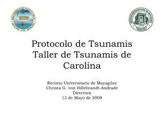 Protocolo de Tsunamis Taller de Tsunamis de Carolina