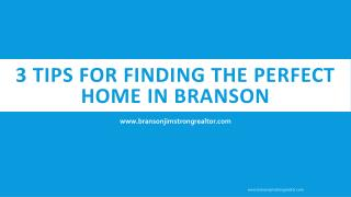 3 Tips for Finding the Perfect Home in branson
