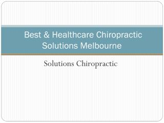 Best & Healthcare Chiropractic Solutions Melbourne