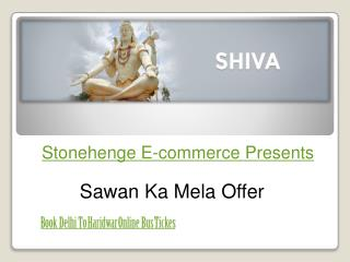 Delhi To Haridwar Online Volvo Bus Tickets Booking at Stonehenge Ecommerce Private Limited