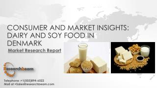 Consumer and Market Insights: Dairy and Soy Food in Denmark